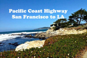 California Dreamin': Driving the Pacific Coast Highway