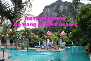 Krabi Hotel Review: Ao Nang Orchid Resort