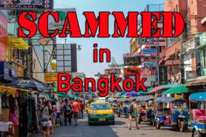 Scammed in Bangkok!