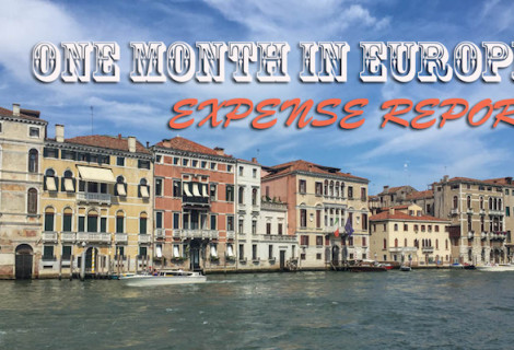 Cost of Traveling Europe For a Month: Part 1 of 2
